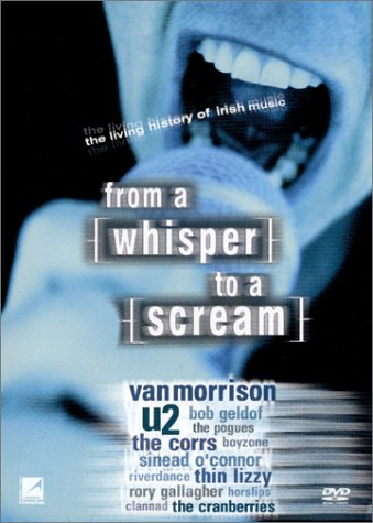 From A Whisper To A Scream - The Story of Irish Rock B000056MMZ.01.LZZZZZZZ