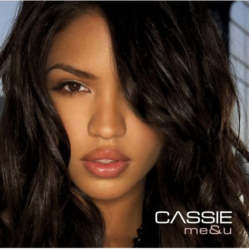 Cassie - Me and you (Me & U) B000FS9NEQ.01._SS500_SCLZZZZZZZ_V50690598_