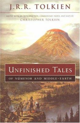 Silmarillion/The Children of Hurin Unfinished-Tales-of-Numenor-and-Middle-Earth-Tolkien-J-R-R-9780618154050