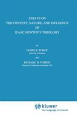 Mythes de Miracles chrétiens Essays-on-the-Context-Nature-and-Influence-of-Isaac-Newton-s-Theology-9780792305835