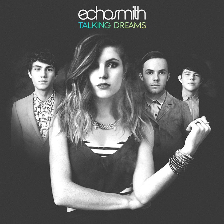 3 MONTHS · 1 SONG (2015) [I] - Página 2 Echosmith-Talking_Dreams-Frontal