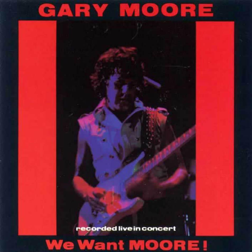 Disco favorito de GARY MOORE - Página 2 Gary_Moore-We_Want_Moore-Frontal