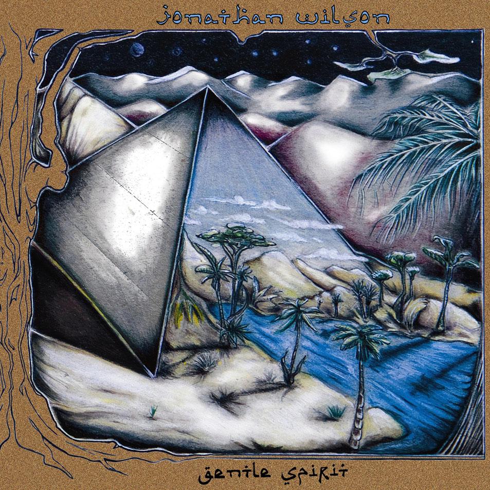 DISCOS QUE SUENAN BIEN Jonathan_Wilson-Gentle_Spirit-Frontal