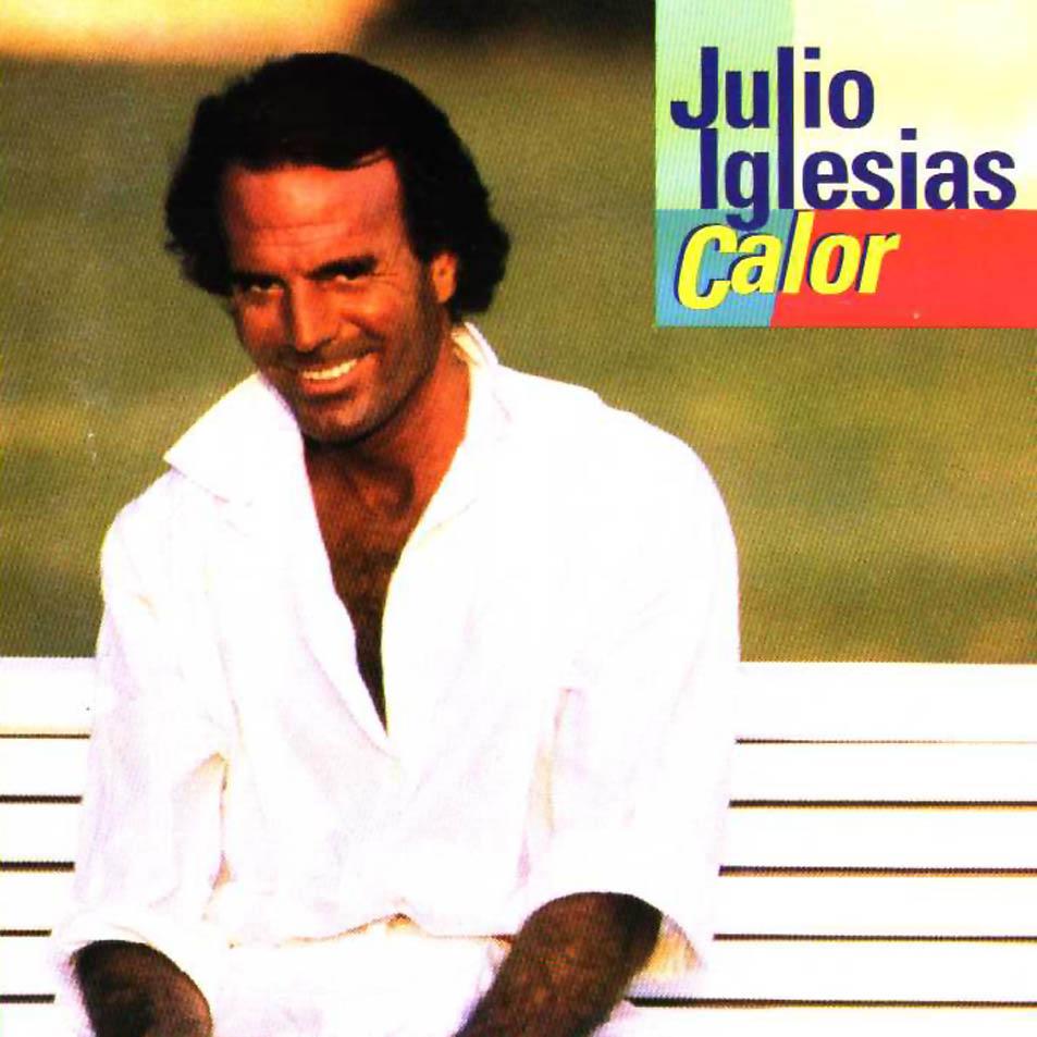 Julio Iglesias es rock and roll - Página 4 Julio_Iglesias-Calor-Frontal