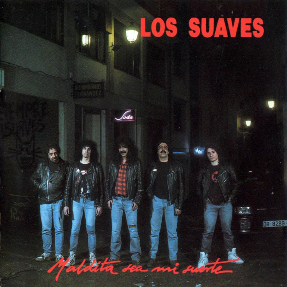 SEMPRE SUAVES!!!!! - Página 4 Los_Suaves-Maldita_Sea_Mi_Suerte-Frontal