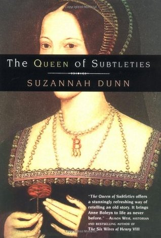 The queen of subtleties de Suzannah Dunn 815207