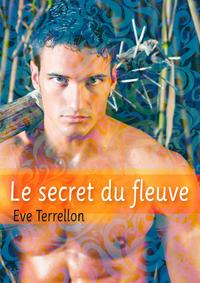 TERRELLON Eve -  Le secret du fleuve 9782363079701.main