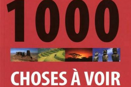 1000 choses à voir dans le monde 470094-livre-1000-choses-voir-monde