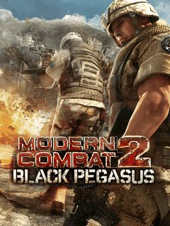 Modern Combat 2 : Black Pegasus [By Gameloft] 1