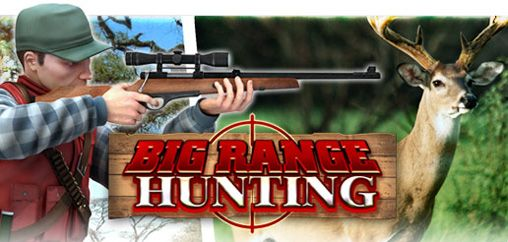 Big Range Hunting [By Gameloft] 0