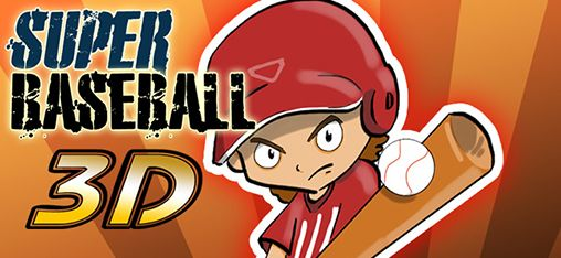Super Baseball 3D [By KitMaker] 0