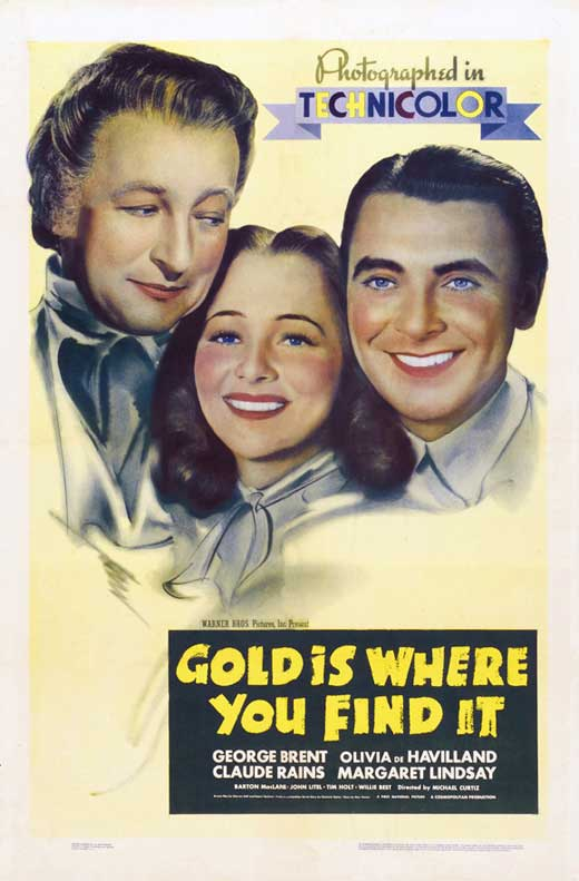 Gold Is Where You Find It. Gold-is-where-you-find-it-movie-poster-1938-1020429719