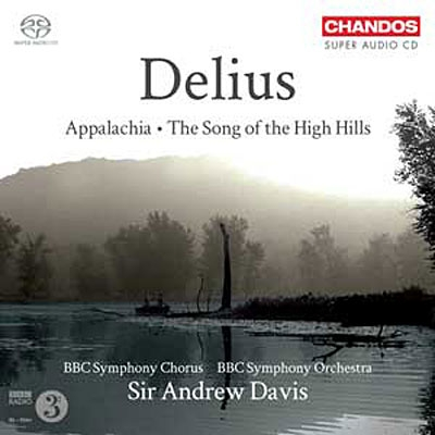 Oeuvres pour choeur et orchestre. - Page 2 Andrew-davis-delius-appalachia-the-song-of-the-high-hills