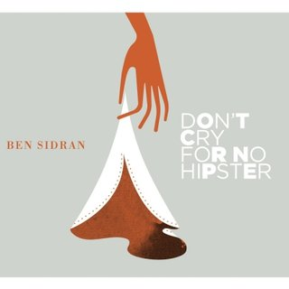 Ce que vous écoutez là tout de suite - Page 23 Ben-sidran-don-t-cry-for-no-hipster