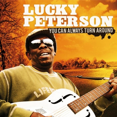 Lucky Peterson Lucky-peterson-you-can-always-turn-around