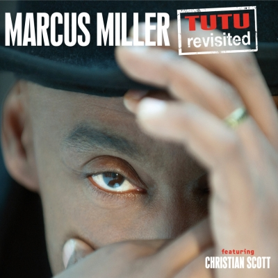 Tutu (1986) Marcus-miller-tutu-revisited-feat-christian-scott-live-live
