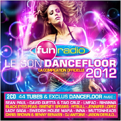 Fun Radio - Le Son Dancefloor 2012 [Techno,Electro,Dance][DF]  Various-artists-le-son-dancefloor-2012-compilation