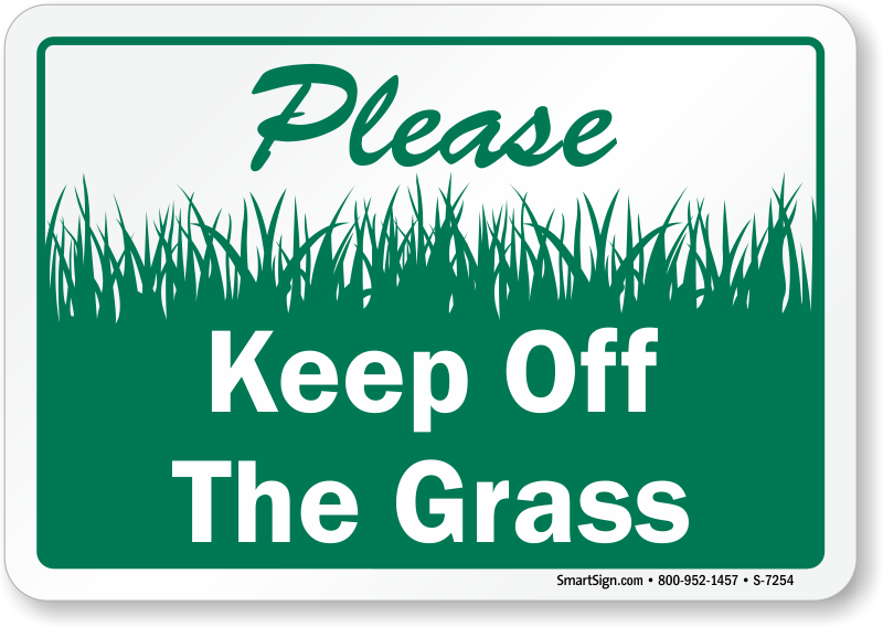 Round 7 - Michigan 500 [Jul 23rd] - Page 2 Keep-off-grass-sign-s-7254