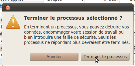 Fermer une application qui ne répond plus - Linux Ubuntu 10.04 2894-5
