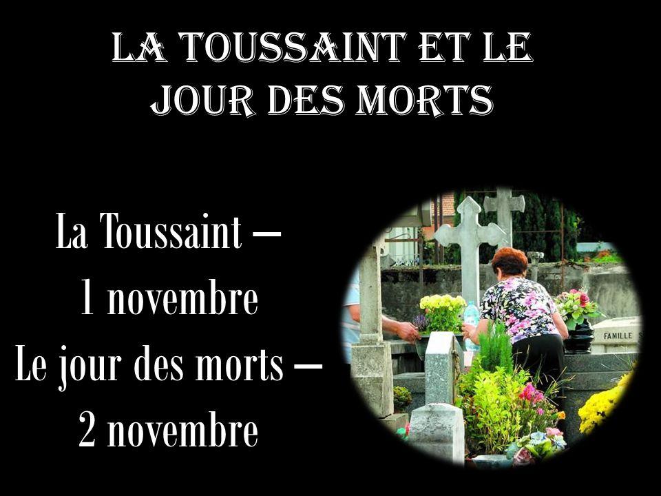 Attention à ne pas confondre la Toussaint et le jour des défunts  Slide_1