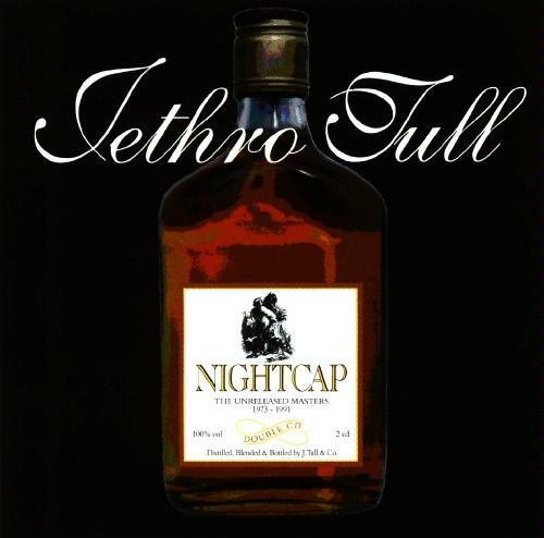 Mejores discos de Jethro Tull (y no vale Aqualung) - Página 3 Jethro_Tull_-_Nightcap_-_The_Unreleased_Masters_1973-1991