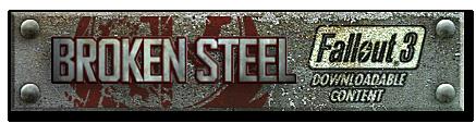 Fallout DLCs: the good, the bad, the weird Broken_Steel_banner