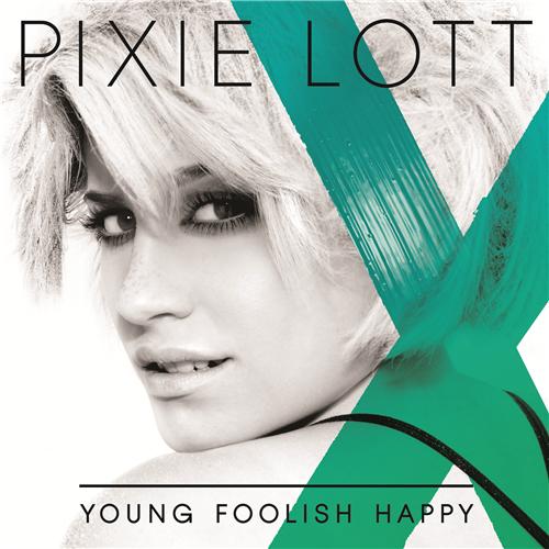 Álbum >> 'Young Foolish Happy' Pixie_Lott_-_Young_Foolish_Happy