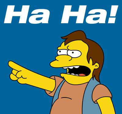 La partie du 17/03 et ben si tu la loupé, c'est que tu as raté ta vie ! Simpsons_nelson_haha