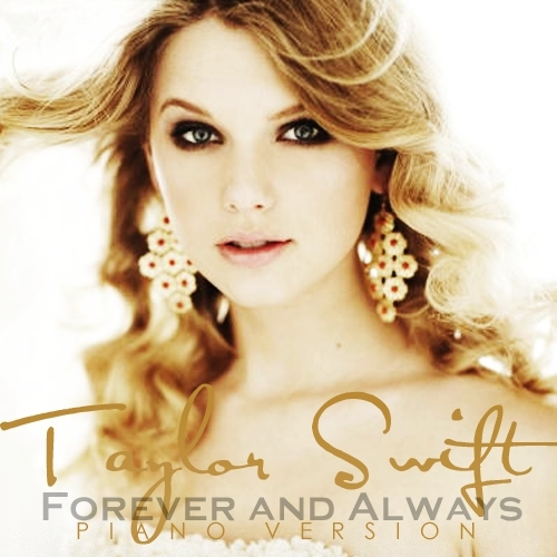 Juego » El Gran Ranking de Taylor Swift [TOP 3 pág 6] - Página 2 Forever-Always-Piano-Version-FanMade-Single-Cover-fearless-taylor-swift-album-14882391-500-500