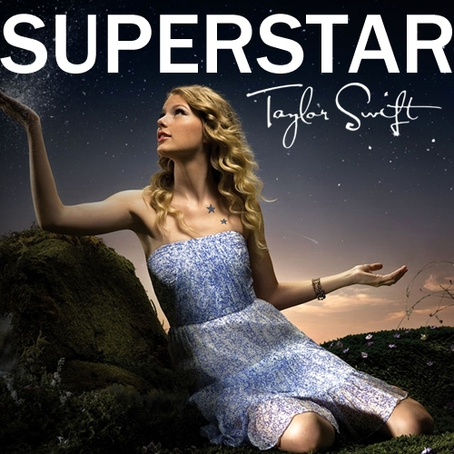 Juego » El Gran Ranking de Taylor Swift [TOP 3 pág 6] - Página 2 Superstar-FanMade-Single-Cover-fearless-taylor-swift-album-14882742-500-500