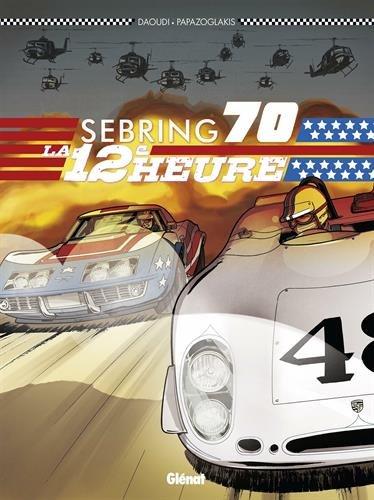 L'Automobile et la Bande Dessinée  - Page 4 Sebring-70-bd-volume-1-simple-237907