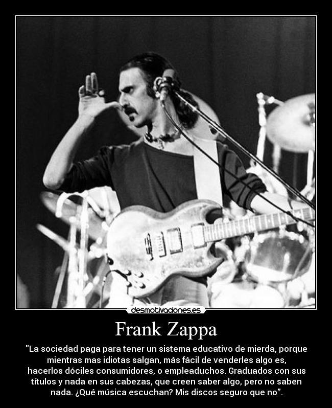 Frases de Rock!!! - Página 2 OtradeZappa