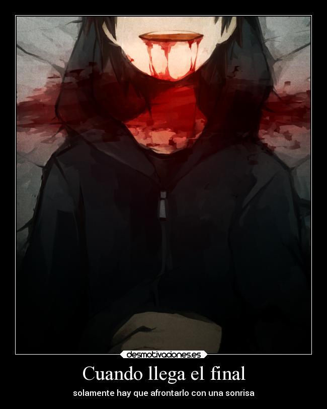 ROL GANZTER - CAPITULO 10 [Con Cariño Desde La Web] Cuando-llega-el-final-carteles-desmotivaciones-anime-garganta-cortada-triste-desmotivaciones