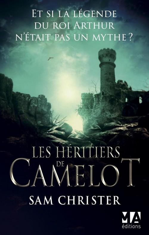 CHRISTER Sam - Les Héritiers de Camelot Couv60524200