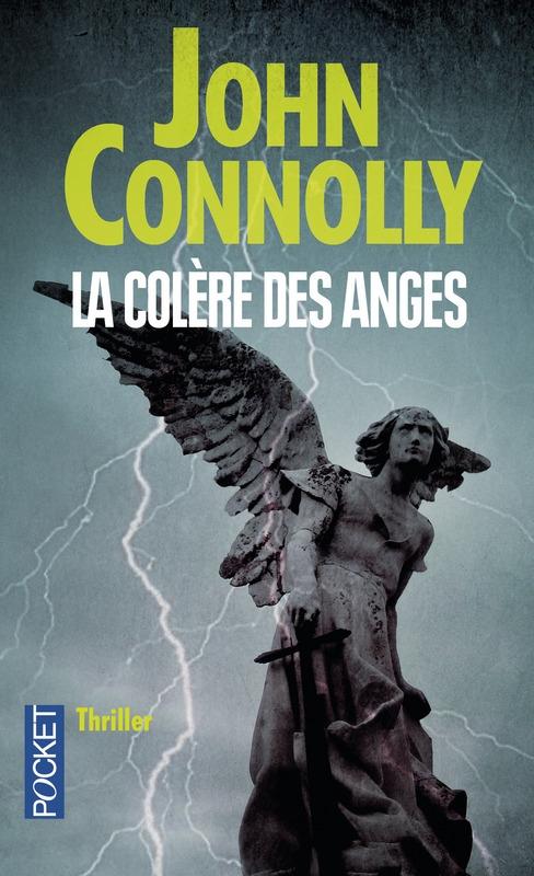 CONNOLLY John - Charlie Parker Tome 11 : La colère des Anges Couv1526990