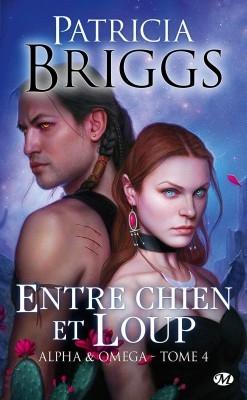 [Patricia Briggs] Alpha & Omega, tome 4 : Entre chien et loup Couv68642969