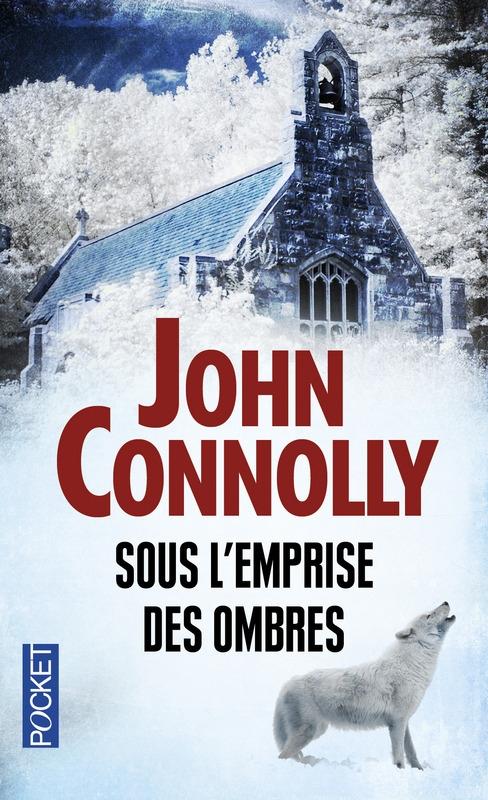CONNOLLY John - Charlie Parker Tome 12 : Sous l'emprise des ombres Couv32896943