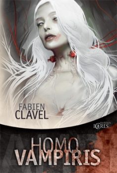 CLAVEL Fabien - Homo Vampiris Couv24775090