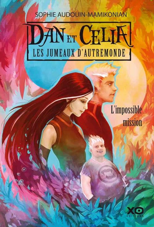 Dan et Célia : Les Jumeaux d'Autremonde, tome 1 : L'Impossible Mission Couv32010664
