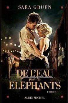 De l'eau pour les éléphants de Sara Gruen Couv29310095