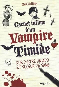 [Tim Collins] Carnet intime d'un vampire timide, Tome 1 Couv43465789