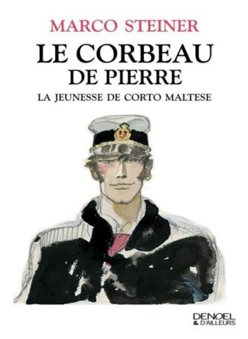 [Steiner, Marco] Le Corbeau de Pierre - La Jeunesse de Corto Maltese Ob_6514b2_couv4084466