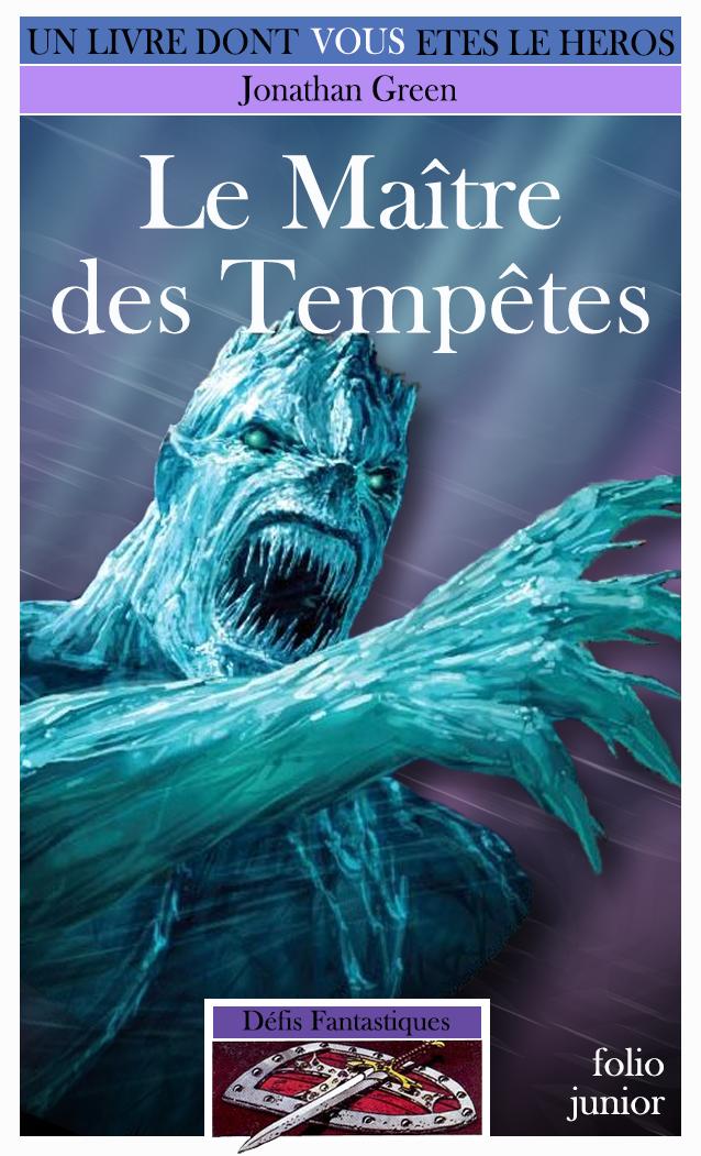 Un Livre Dont Vous Etes Le Héros - Page 2 Ob_24791e_maitre-tempetes