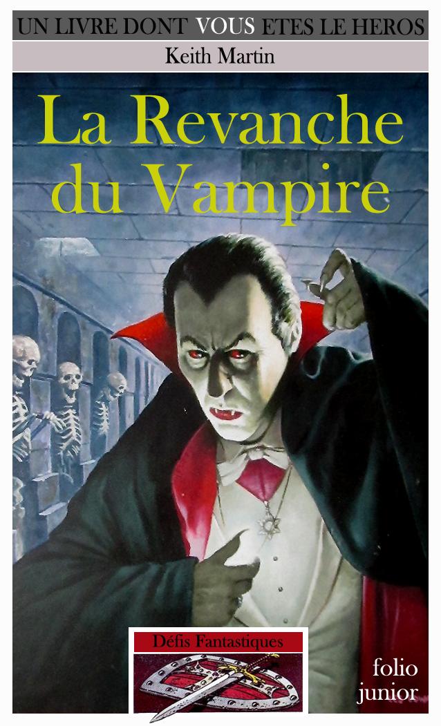 Un Livre Dont Vous Etes Le Héros - Page 2 Ob_569e5d_revanche-vampire