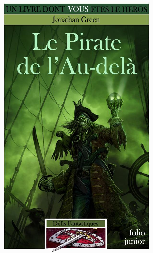 Un Livre Dont Vous Etes Le Héros - Page 2 Ob_82ddd4_pirate-au-dela