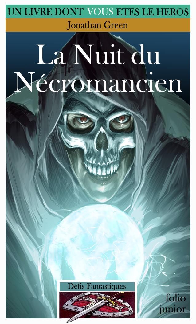 Un Livre Dont Vous Etes Le Héros - Page 2 Ob_9a7f5c_nuit-necromancien