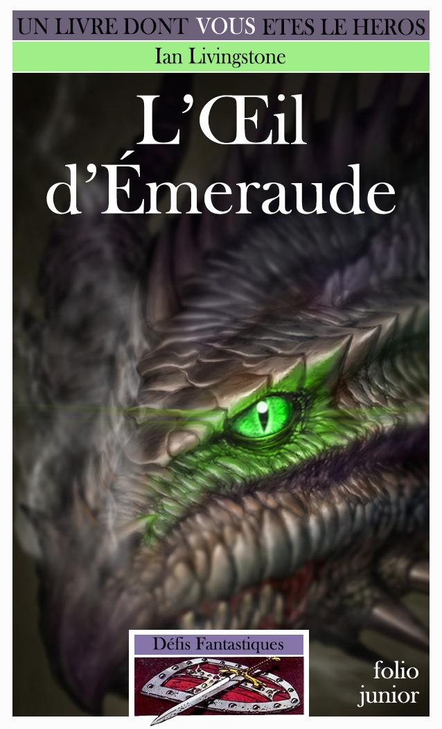 Un Livre Dont Vous Etes Le Héros - Page 2 Ob_ba0706_il-emeraude