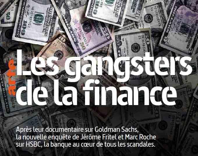 Maîtres du monde économique - Le règne des multinationales et des banques - Page 5 Ob_91d987_arte-les-gangsters-de-la-finance-u