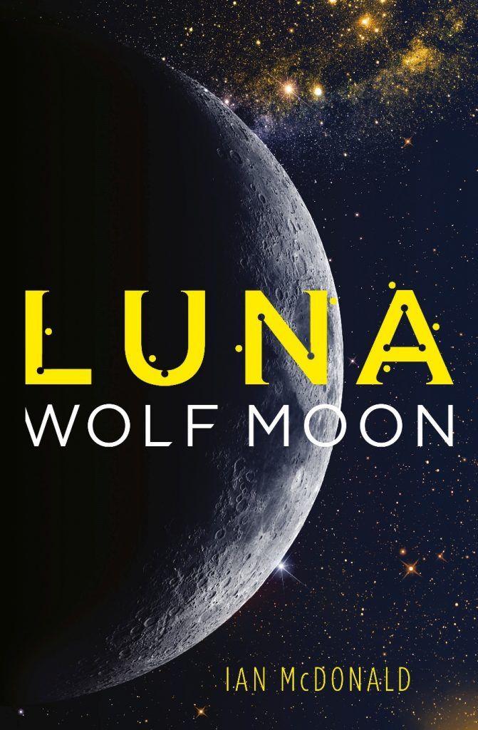 [livre] Luna, Ian MacDonald Ob_7d3257_mcdonald-luna2-wolfmoonuk