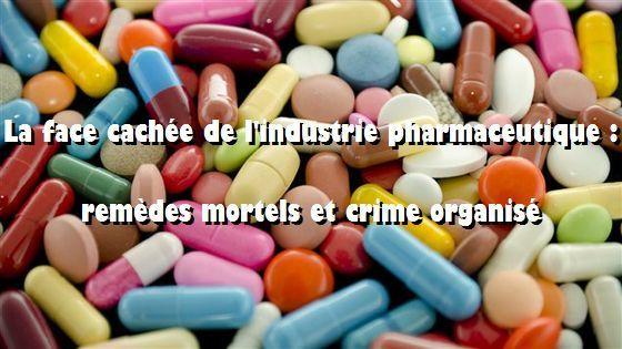 Remèdes mortels et crime organisé : comment l'indutrie pharmaceutique a corrompu les services de santé Ob_c2f611_130410-6o26o-pilules-medicament-pharma
